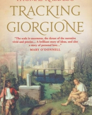 Kabdebó Tamás (Thomas Kabdebo): Tracking Giorgione (Giorgione nyomában angol nyelven)