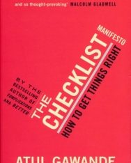 Atul Gawande: The Checklist Manifesto: How to Get Things Right