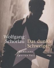 Wolfgang Schorlau: Das dunkle Schweigen: Denglers zweiter Fall