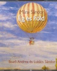 Márai Sándor: Ég és Föld (3 CD) - Bozó Andrea, Lukács Sándor előadásában