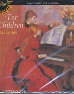 Rév Lívia - For Children (népszerű zongoradarabok gyerekeknek)