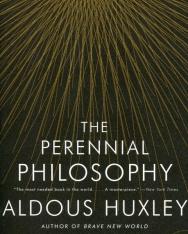 Aldous Huxley: The Perennial Philosophy