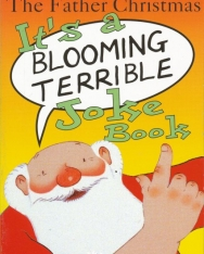 Raymond Briggs: The Father Christmas it's a Bloomin' Terrible Joke Book