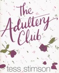 Tess Stimson: The Adultery Club