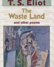 T. S. Eliot: The Waste Land and Other Poems