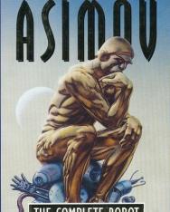 Isaac Asimov: The Complete Robot