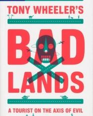 Tony Wheeler: Tony Wheeler's Bad Lands