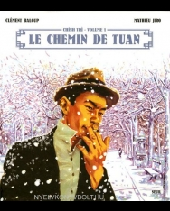 Matthieu Girault, Clément Baloup: Chinh Tri, Tome 1 - Le chemin de Tuan