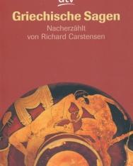 Griechische Sagen - Nacherzählt von Richard Carstensen