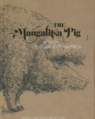 The Mangalitsa Pig - Royalty is coming to America