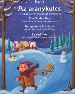 Papp Lajos: Aranykulcs - Tizenhat kis zongoradarab kezdőknek (A Grimm-testvérek meséje nyomán)