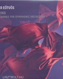 Eötvös Péter: Gliding - Four Works for Symphonic Orchestra