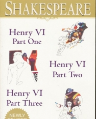 William Shakespeare: Henry VI (Parts I, II and III)