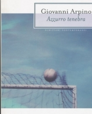 Giovanni Arpino: Azzurro tenebra