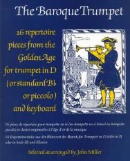 The Baroque Trumpet - 16 előadási darab trombitára