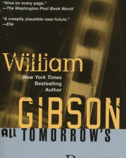William Gibson: All Tomorrow's Parties
