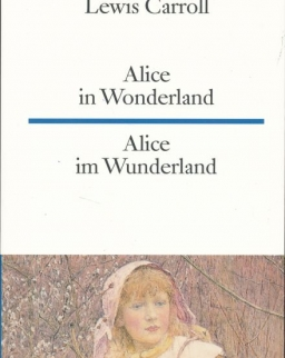 Lewis Carroll: Alice in Wonderland - Alice im Wunderland