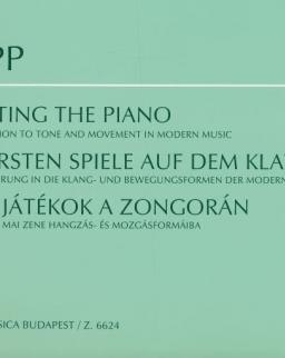 Papp Lajos: Első játékok a zongorán (Bevezetés a mai zene hangzás- és mozgásformáiba)
