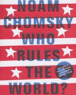 Noam Chomsky: Who Rules the World?