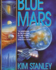 Kim Stanley Robinson: Blue Mars