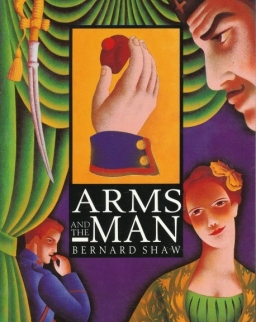 George Bernard Shaw: Arms and the Man