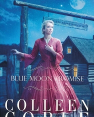 Colleen Coble: Blue Moon Promise