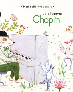 Mon petit livre sonore: Je découvre Chopin