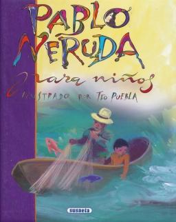 Pablo Neruda: Poesía Para Ninos