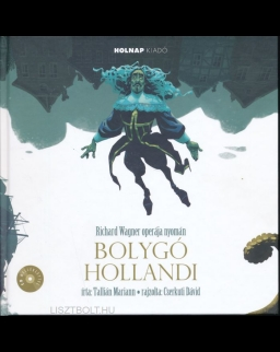 Bolygó hollandi (CD-melléklettel)