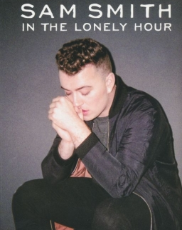 Sam Smith: In the Lonely Hour (ének-zongora-gitár)