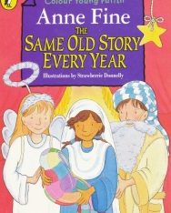 Anne Fine: Same Old Story Every Year