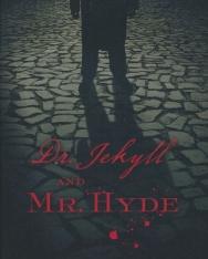 Robert Louis Stevenson: Dr. Jekyll and Mr. Hyde