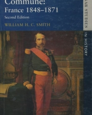 William. H. Smith: Second Empire and Commune - France 1848-71