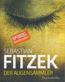 Sebastian Fitzek: Der Augensammler