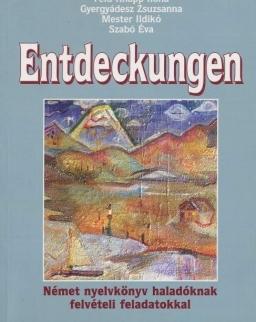 Entdeckungen Német nyelvkönyv haladóknak felvételi feladatokkal