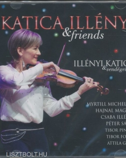 Illényi Katica & Friends