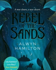 Alwyn Hamilton: Rebel of the Sands: Rebel of the Sands 1 (Rebel of the Sands Trilogy)