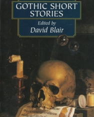 Gothic Short Stories - Tales of Mystery and the Supernatural