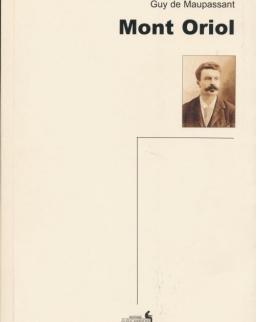Guy de Maupassant: Mont Oriol