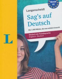 Langenscheidt Sag's auf Deutsch - Die 1000 Wörter, die man wirklich braucht