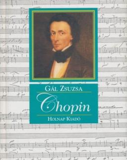 Gál Zsuzsa: Frédéric Chopin