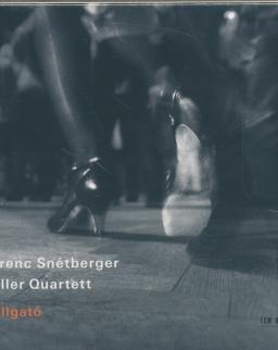 Snétberger Ferenc - Keller Quartett: Hallgató