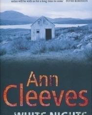 Ann Cleeves: White Nights (Shetland Quartet 2)