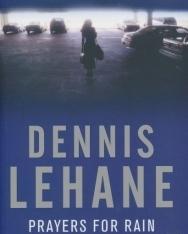Dennis Lehane: Prayers for Rain