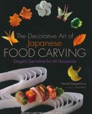 Hiroshi Nagashima: The Decorative Art of Japanese Food Carving - Elegant Garnishes for All Occasions