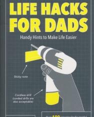 Dan Marshall: Life Hacks for Dads - Handy Hints to Make Life Easier