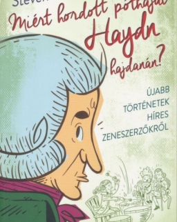Steven Isserlis: Miért hordott póthajat Haydn hajdanán?