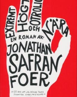Jonathan Safran Foer: Extremt högt och otroligt nara