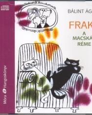 Bálint Ágnes: Frakk, a macskák réme - MP3 Zsurzs Kati előadásában