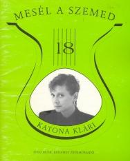 Régi slágerek 18. Válogatás Katona Klári legszebb dalaiból